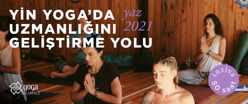Yin Yoga'da Uzmanlığını Geliştirme Yolu